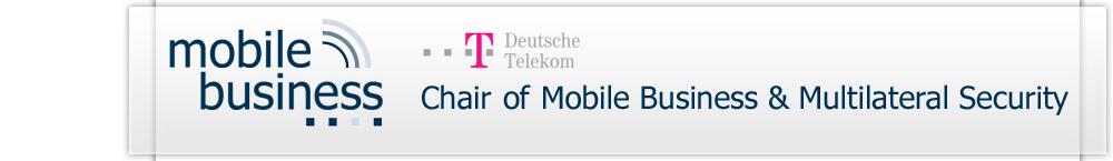 Deutsche Telekom Chair of Mobile Business & Multilateral Security
